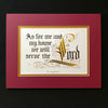 As for me and my house we will serve the Lord Clifford Mansley matted calligraphy