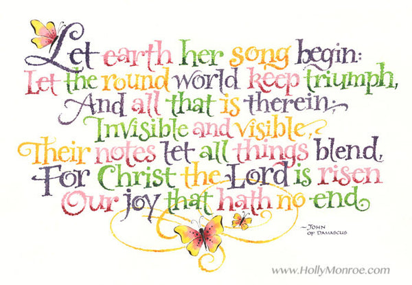 Let earth Her Song Begin Holly Monroe Calligraphy Print