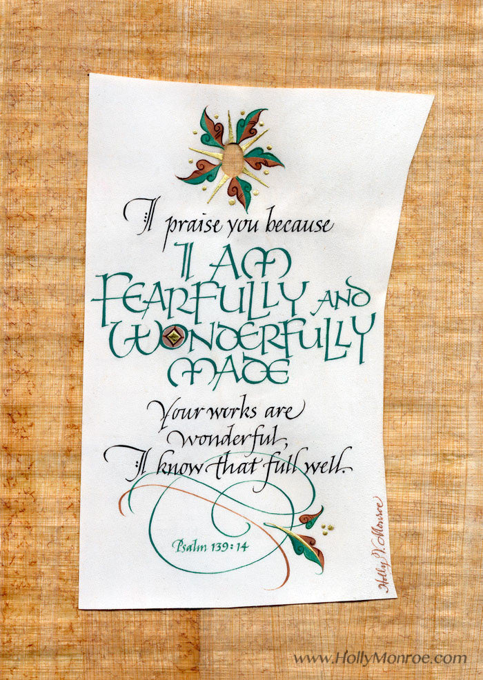 I Am Fearfully And Wonderfully Made Psalm 139 Calligraphy Print Holly Monroe Calligrapher