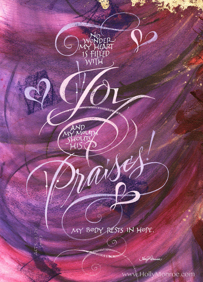 Holly Monroe Calligraphy Print Joy And Praises Acts 2 26