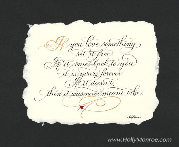 If You Love Something Calligraphy Print Holly Monroe Calligrapher