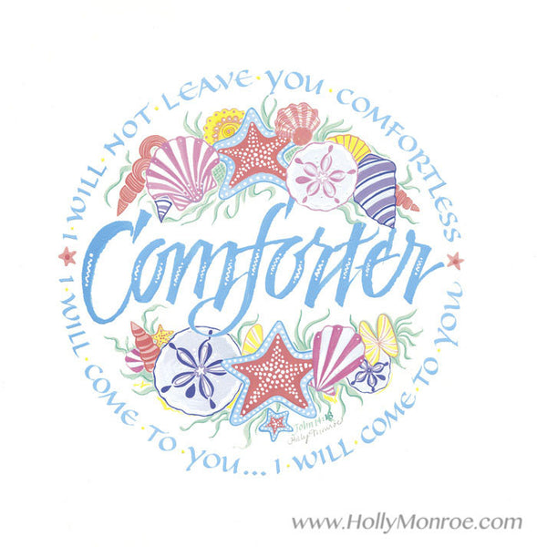 Comforter I will come to you John 14 roundel calligraphy print Holly Monroe