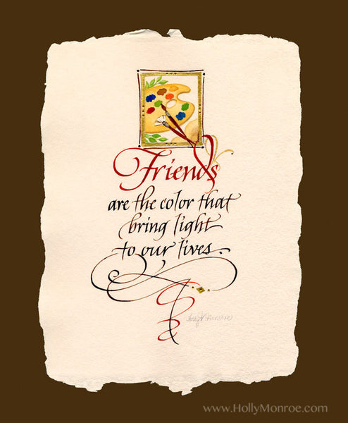 Friends are the Color Holly Monroe calligraphy print