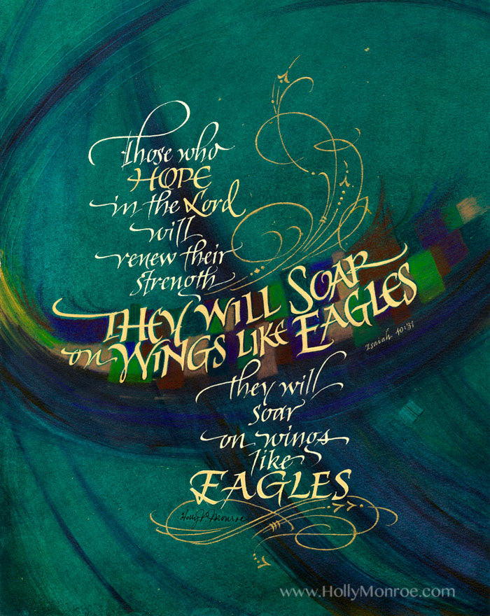 They Will Soar Isaiah 40 Holly Monroe Calligraphy Print