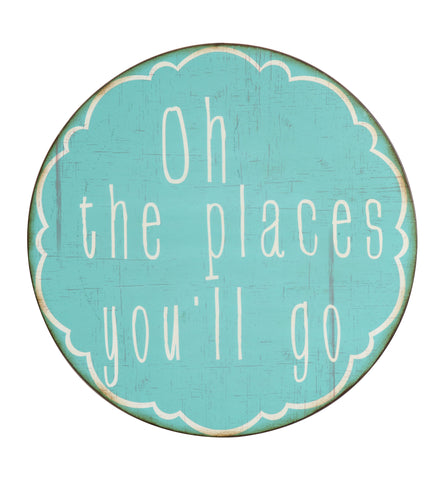 "Little One Da9594 ""Oh The Places You'Ll Go"" Round Metal Wall Decor"