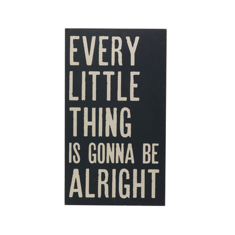 "Urban Homestead Df1877 ""Every Little Thing Is Gonna Be Alright"" Wood Wall Decor"