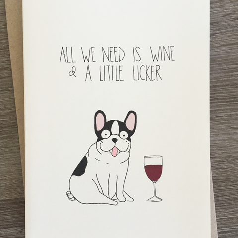 WINE AND A LITTLE LICKER