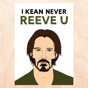NEVER REEVE YOU