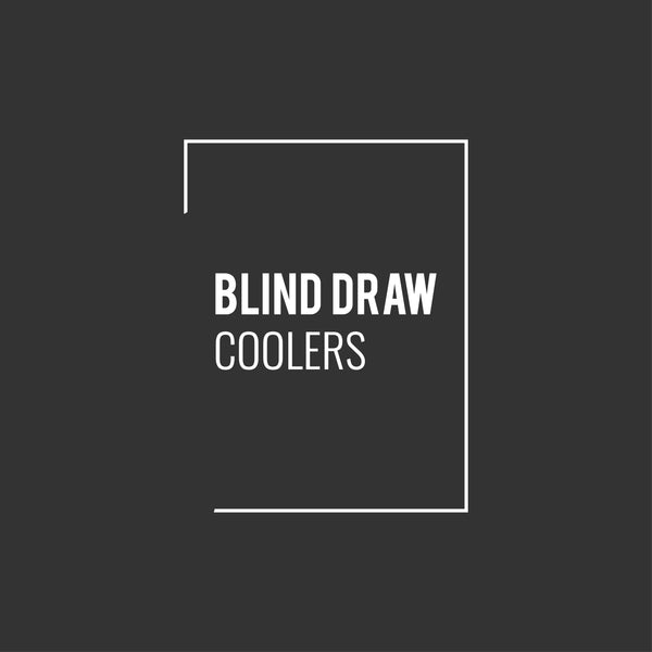 Blind Draw Coolers