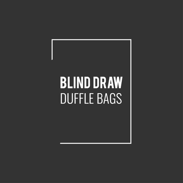 Blind Draw Duffle Bags