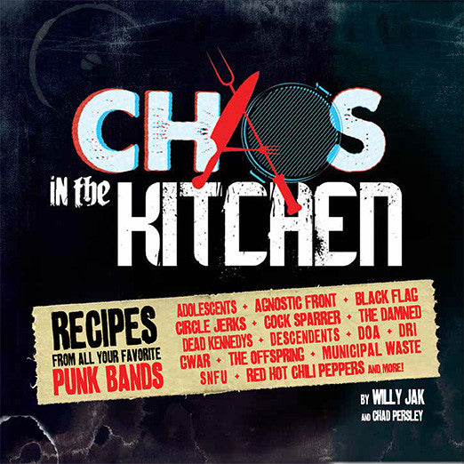 Punk Rock Cookbook - Chaos in the Kitchen