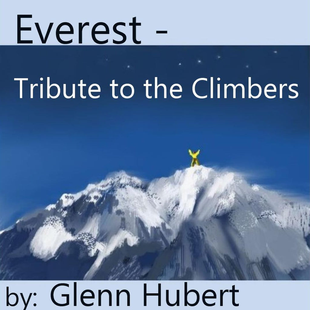 Everest - Tribute to the Climbers