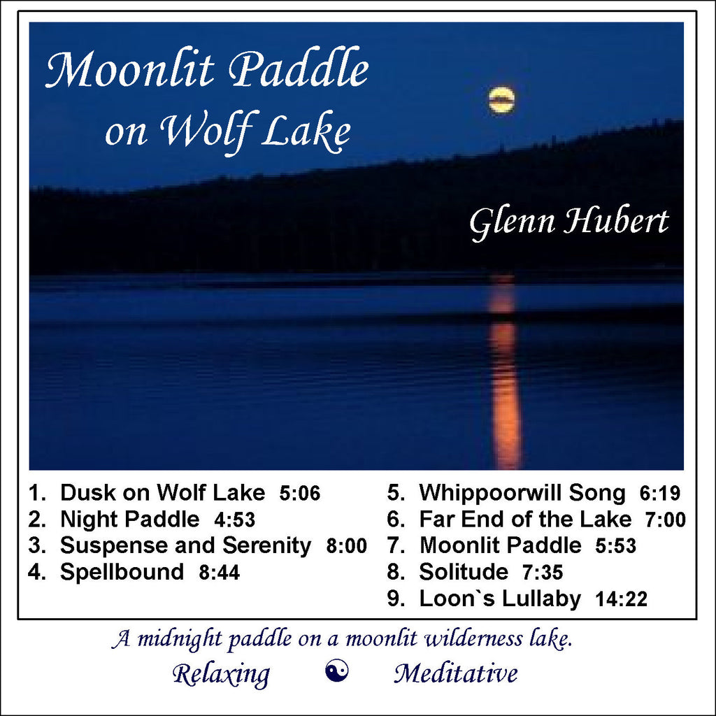 Moonlit Paddle on Wolf Lake Glenn Hubert CD front