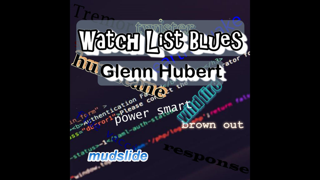 Watch List Blues