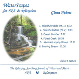 WaterScapes for Spa and Relaxation - CD or digital download for meditation, yoga, relaxation, sleep.