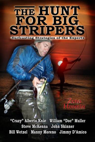 The Hunt For Big Stripers