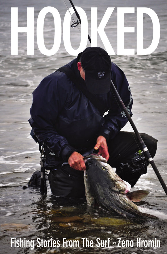 Hooked - Fishing Stories from the Surf by Zeno Hromin - JJSPORTSFISHING.COM