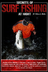 Secrets of the Surf Fishing at Night by William A. Muller - JJSPORTSFISHING.COM