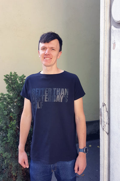 "Unisex T-shirt ""Better Than Yesterday's Self"" Black + Black"