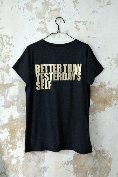 "Unisex T-shirt ""Better Than Yesterday's Self"" White gold + dark grey"