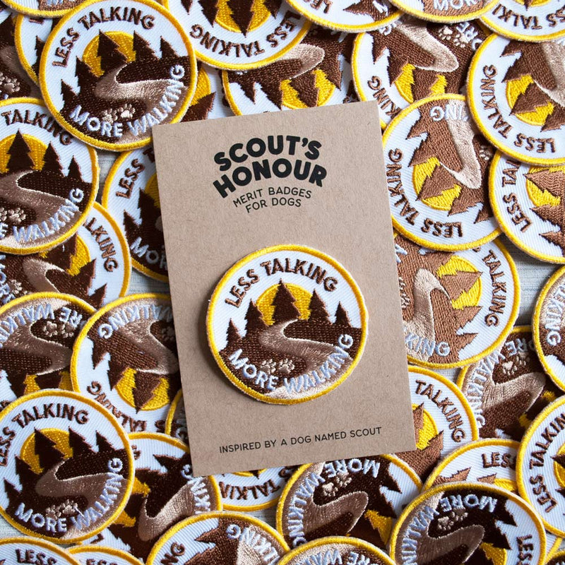 Less Talking More Walking Merit Badge