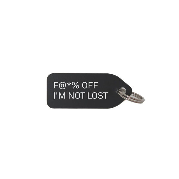 F@*% Off I'm Not Lost Dog Charm - Black
