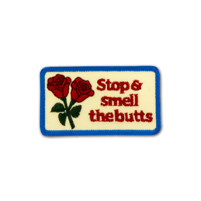 Stop & Smell the Butts Merit Badge