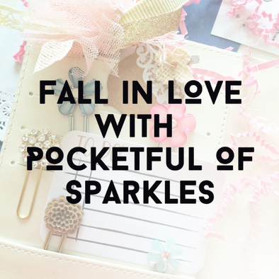 Fall in Love with Pocketful of Sparkles💎