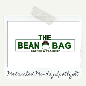 Melanated Monday Black Business Spotlight: The Bean Bag