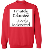 Privately Educated From Around the Block Sweatshirt