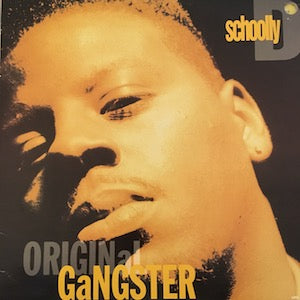 Schoolly D<br>★<br>Original Gangster