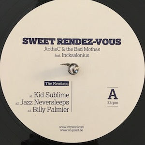 JtotheC & The Bad Mothas<br>★<br>Sweet Rendez-Vous: The Remixes