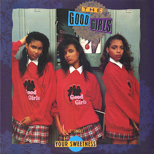 The Good Girls<br>★<br>Your Sweetness
