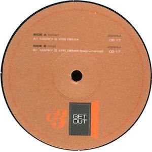 Us3<br>★<br>Get Out (Marky & XRS Remixes)