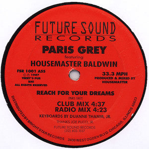 Paris Grey Featuring Housemaster Baldwin<br>★<br>Reach For Your Dreams