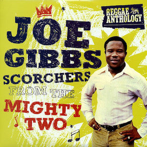 Joe Gibbs<br>★<br>Scorchers From The Mighty Two