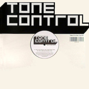 Tone Control<br>★<br>Take It To The Top EP