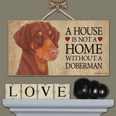House is Not a Home - Doberman
