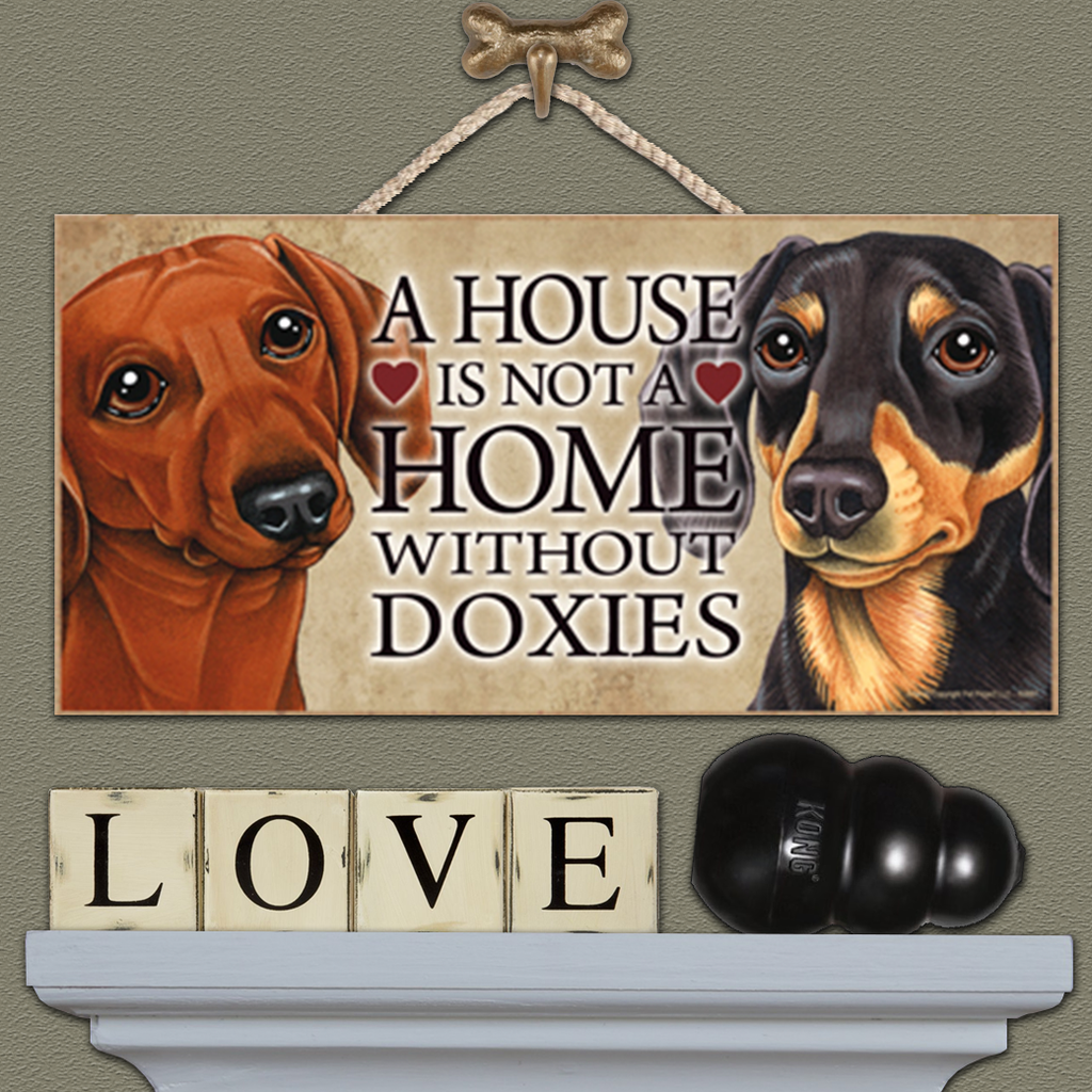 House is Not a Home - Dachshund Two