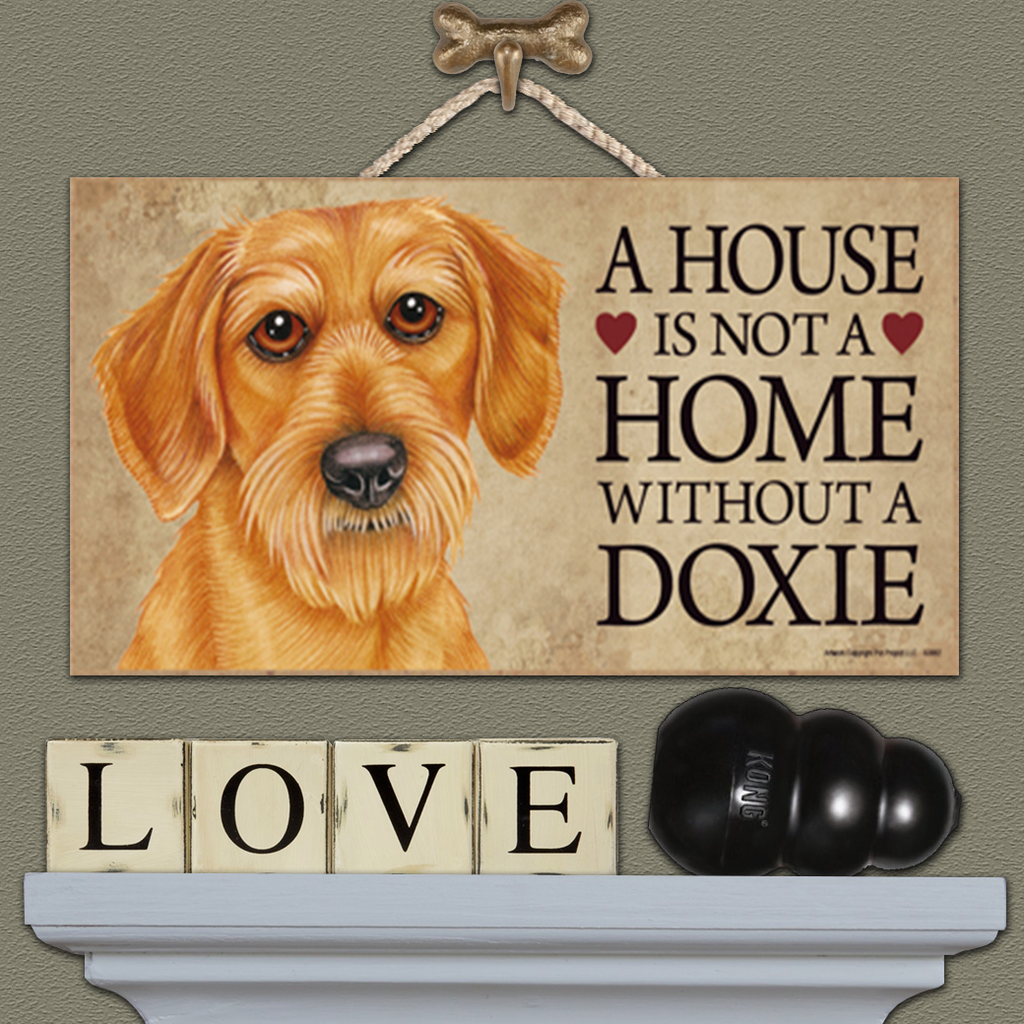 House is Not a Home - Dachshund Bearded