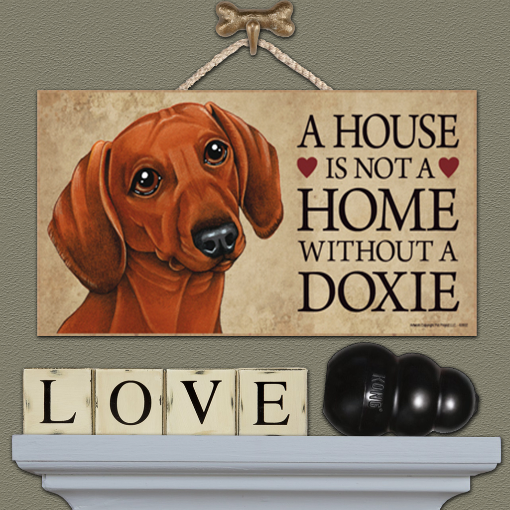 House is Not a Home - Dachshund Red