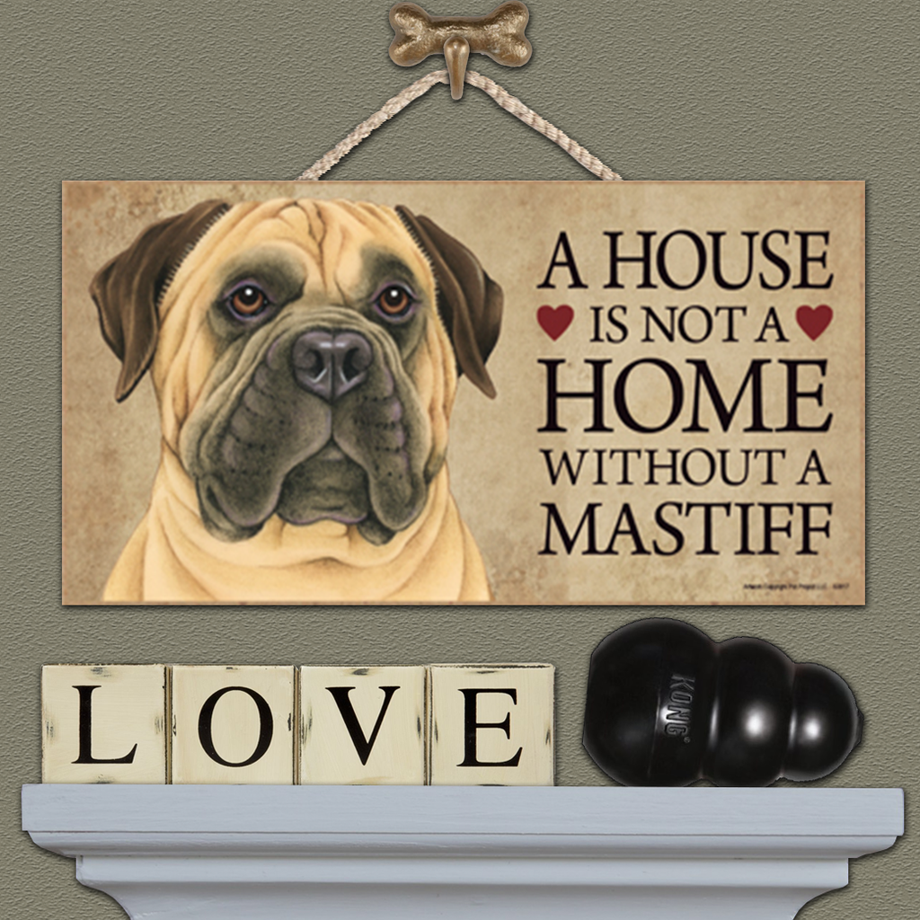 House is Not a Home - Mastiff