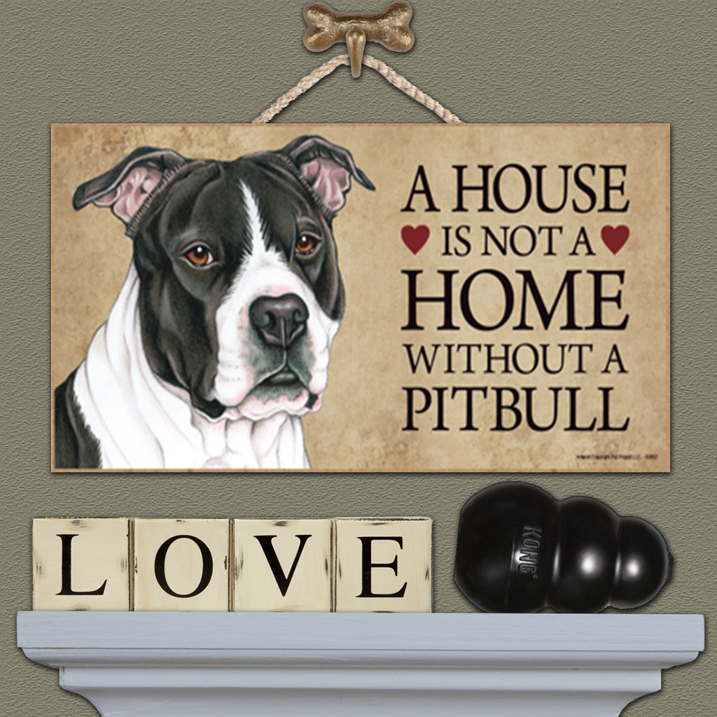 House is Not a Home - Pitbull Black & White