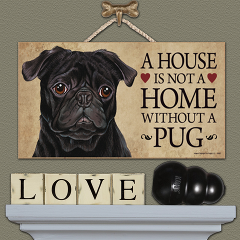 House is Not a Home - Pug Black