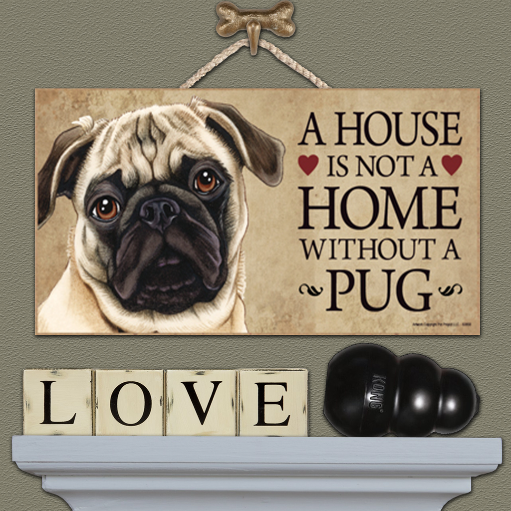 House is Not a Home - Pug Tan