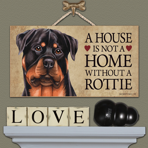 House is Not a Home - Rottie