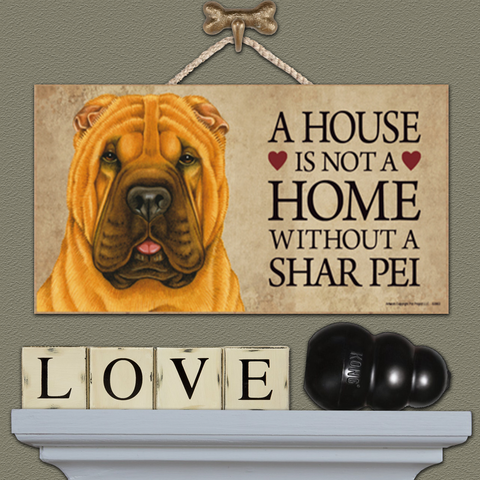 House is Not a Home - Shar Pei