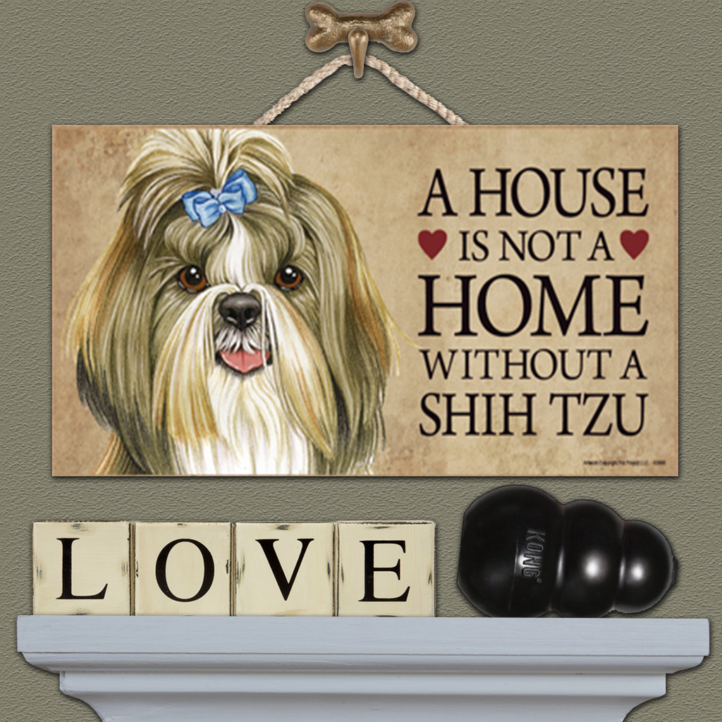 House is Not a Home - Shih Tzu