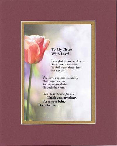 Touching and Heartfelt Poem for Sisters - To My Sister with Love Poem on 11 x 14 inches Double Beveled Matting