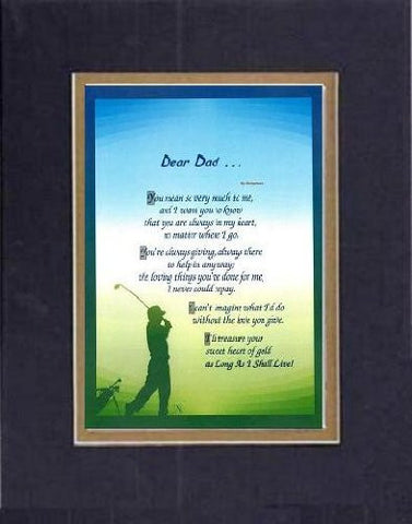 Touching and Heartfelt Poem for Fathers - [Dear Dad ...] on 11 x 14 CUSTOM-CUT EXTRA-WIDE Double Beveled Matting